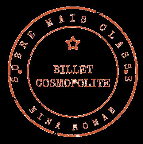 Billet Cosmopolite